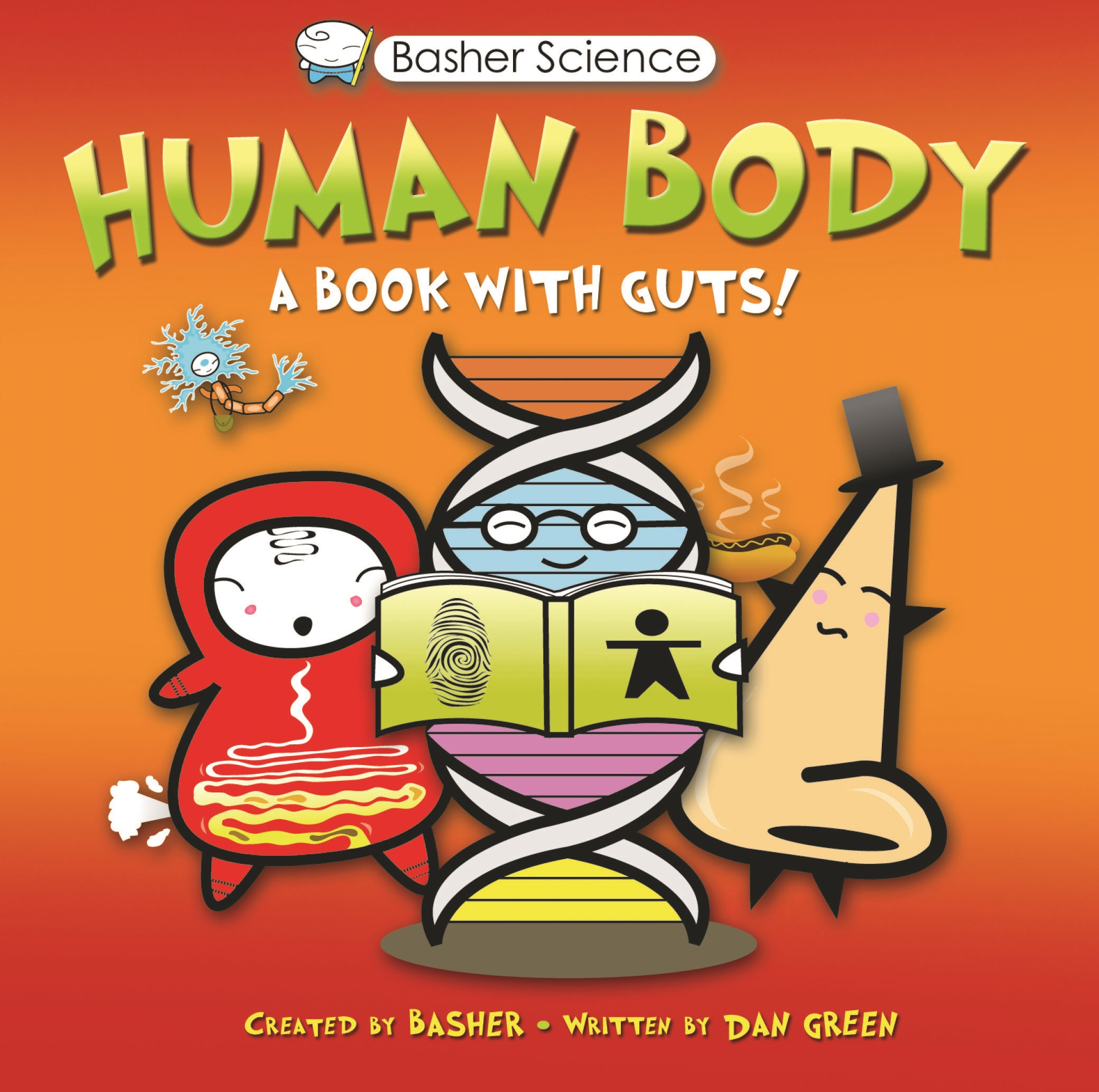 Basher Science: Human Body : A Book with Guts!