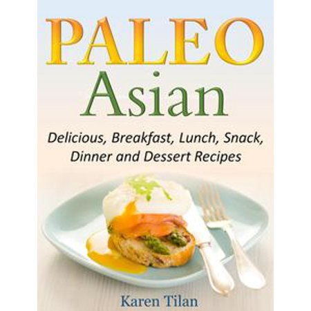 Paleo Asian Recipes Delicious, Breakfast, Lunch, Snack, Dinner and Dessert Recipes - - Paleo Halloween Dinner