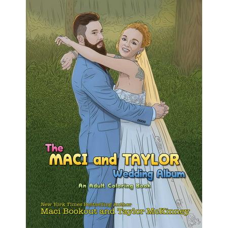 The Maci and Taylor Wedding - The Wedding Album