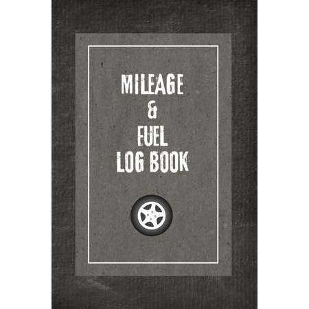 Mileage And Fuel Log Book : Car Mileage And Fuel Gas Expense Tracker - Auto Vehicle Ledger Tracking Record Journal For Taxes - 6x9 Inches Notebook - Grey Grunge Pattern (Mileage Tracker Notebook)