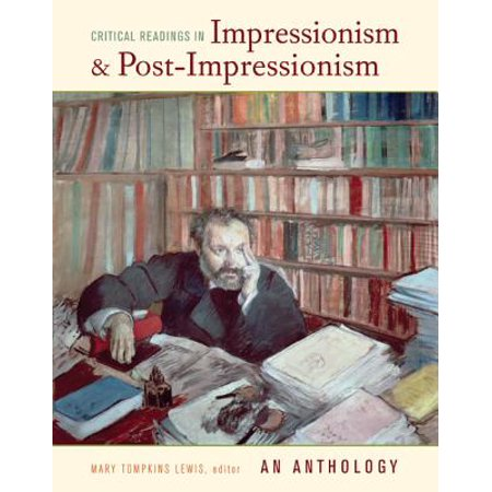 Critical Readings In Impressionism And Post Impressionism border=