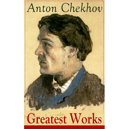 Greatest Works of Anton Chekhov - eBook
