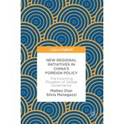 New Regional Initiatives in China's Foreign Policy - eBook