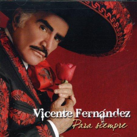 Vicente Fernandez Para Siempre (CD)
