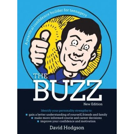 The Buzz   New Edition  A Practical Confidence Builder For Teenagers  Paperback