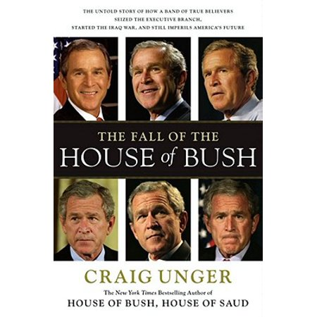 The Fall of the House of Bush - eBook