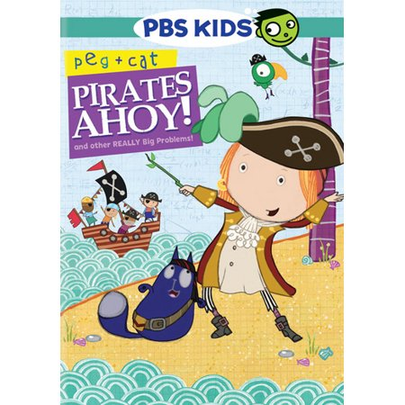 Peg   Cat  Pirates Ahoy And Other Really Big Problems