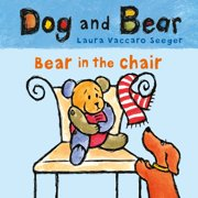 Bear in the Chair : Dog and Bear
