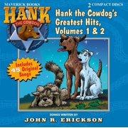 Hank the Cowdog: Hank the Cowdog's Greatest Hits, Volumes 1 & 2 (Audiobook)