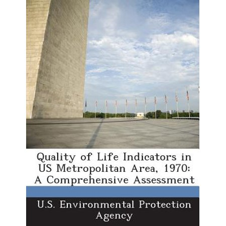 - Quality of Life Indicators in Us Metropolitan Area, 1970 : A Comprehensive Assessment
