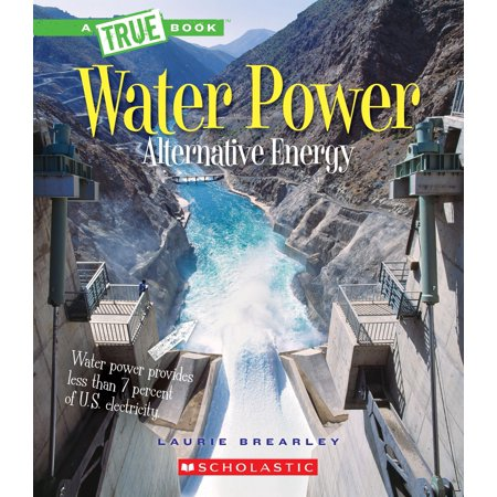 Water Power : Energy from Rivers, Waves, and (Ramsey Lewis Trio Wade In The Water)