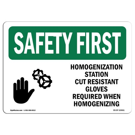 Cut Station (OSHA SAFETY FIRST Sign - Homogenization Station Cut Resistant With Symbol | Choose from: Aluminum, Rigid Plastic or Vinyl Label Decal | Protect Your Business, Work Site, Warehouse | Made)