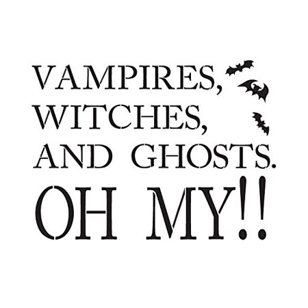 Vampires, Witches and Ghosts OH MY! - Word Stencil - 12