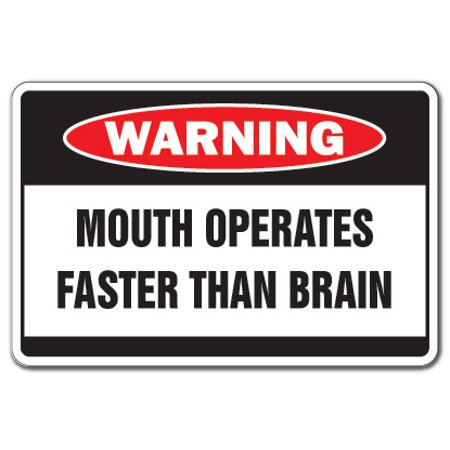 Mouth Operates Faster Warning Decal | Indoor/Outdoor | Funny Home Décor for Garages, Living Rooms, Bedroom, Offices | SignMission Fast Talk Crazy Talker Funny Gift Motor Yak Wall Plaque (Vintage Motor Garage)