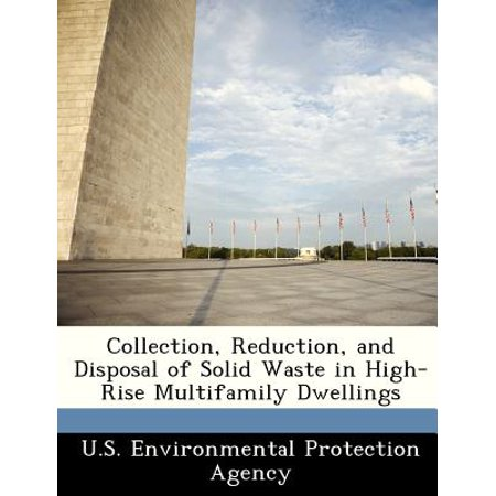 Collection  Reduction  And Disposal Of Solid Waste In High Rise Multifamily Dwellings