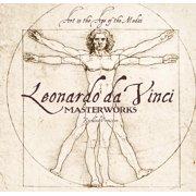 Leonardo da Vinci: Masterworks : Art in the Age of the Medici