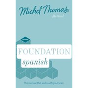 Foundation Spanish (Learn Spanish with the Michel Thomas Method)