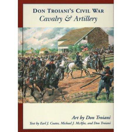 Don Troiani's Civil War Cavalry & -