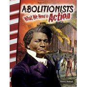 Abolitionists: What We Need Is Action - eBook