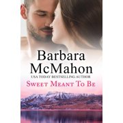 Sweet Meant To Be - eBook