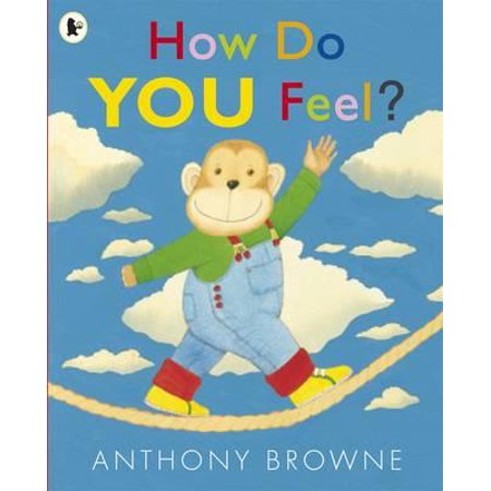 How Do You Feel?. Anthony Browne](How Do You Chase A Girl)