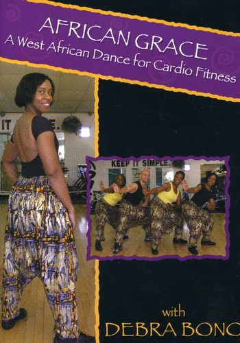 African Grace: West African Dance for Cardio by BayView