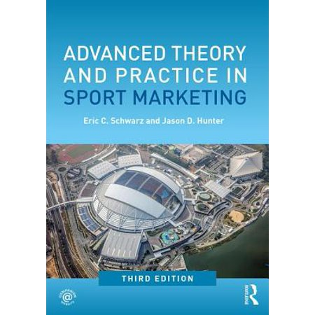 Advanced Theory and Practice in Sport Marketing (B2b Email Marketing Best Practices)
