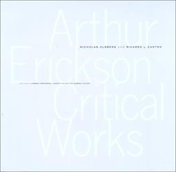 Arthur Erickson Critical Works