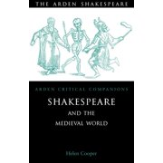 Arden Critical Companions: Shakespeare and the Medieval World (Hardcover)