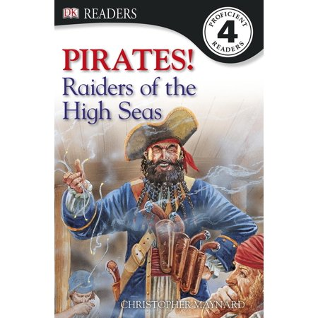 Pirates Of The High Seas Online (DK Readers L4: Pirates: Raiders of the High Seas -)