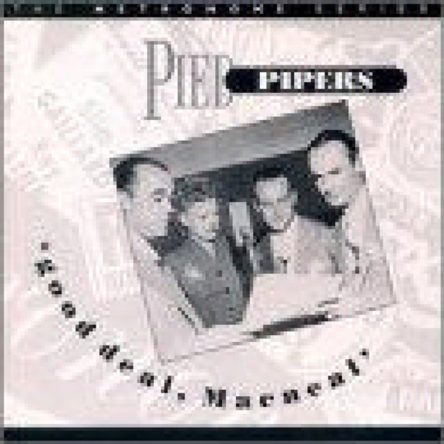 Pied Pipers - Good Deal Macneal [CD]
