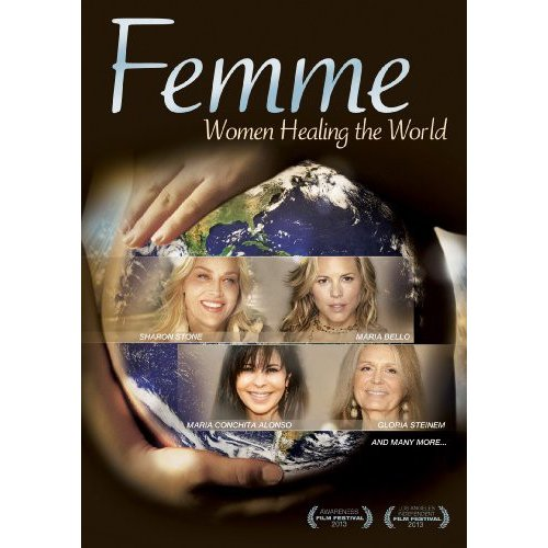 Femme: Women Healing The World by