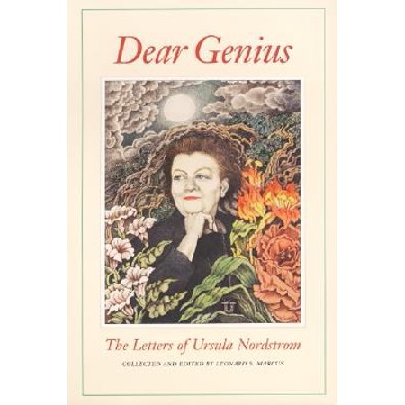 Dear Genius : The Letters of Ursula Nordstrom