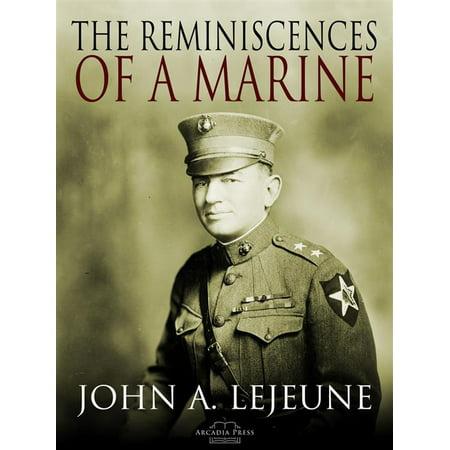The Reminiscences of a Marine - (Arcadia Marine)
