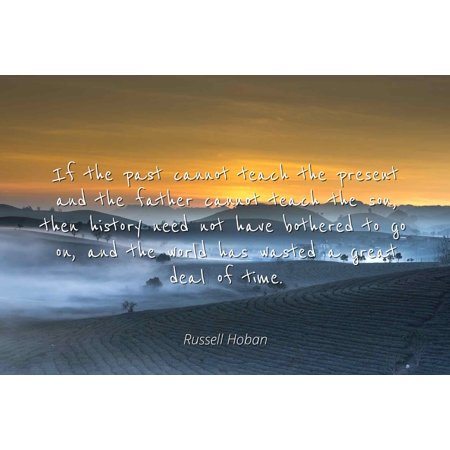 Russell Hoban Famous Quotes Laminated Poster Print 24x20 If The