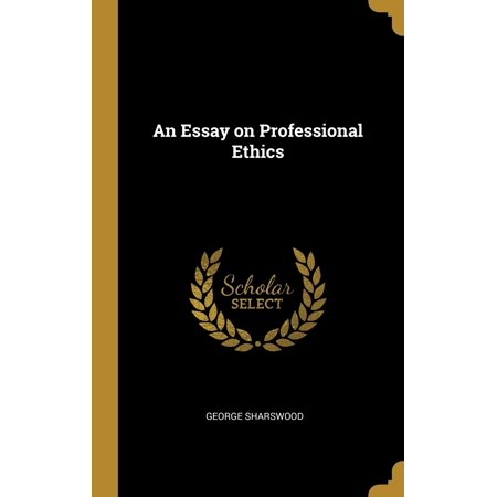 Essay on professional ethics