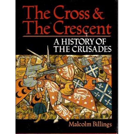 Cross & The Crescent, The - A History of the Crusades Lightly Used Condition