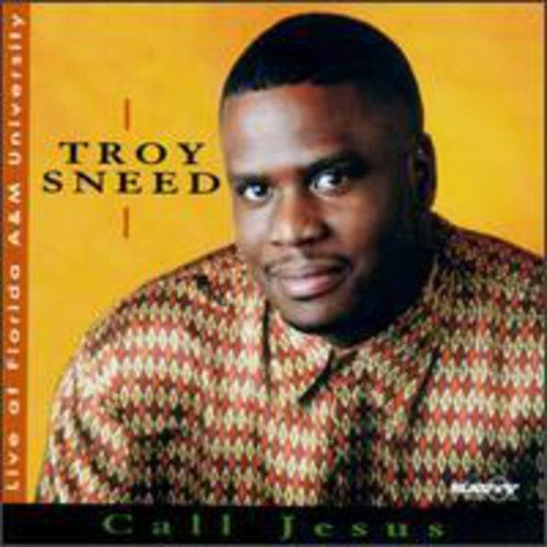 Troy Sneed - Call Jesus [CD]