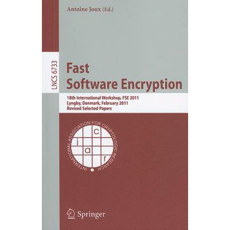 Fast Software Encryption : 18th International Workshop, FSE 2011, Lyngby, Denmark, February 13-16, 2011, Revised Selected Papers