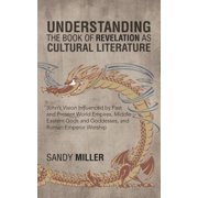 Understanding the Book of Revelation as Cultural Literature - eBook