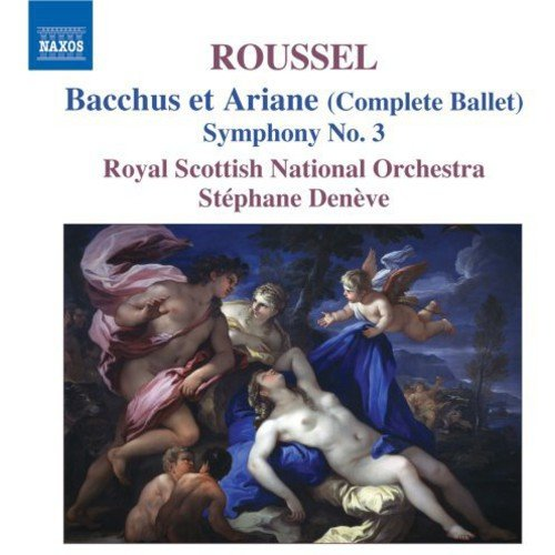Roussel : Bacchus & Ariadne (Complete) / Symphony 3