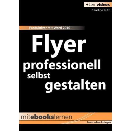 Flyer professionell selbst gestalten - eBook (Sonnenbrille Selbst Gestalten)