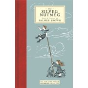 The Silver Nutmeg : The Story of Anna Lavinia and Toby