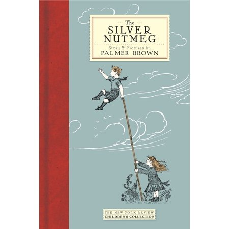 The Silver Nutmeg : The Story of Anna Lavinia and