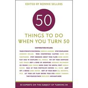 50 Things to Do When You Turn 50 Book