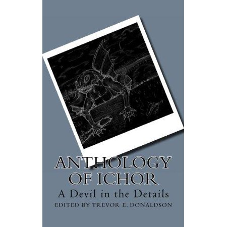 Anthology Of Ichor  A Devil In The Details