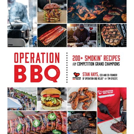 Operation BBQ : 200 Smokin' Recipes from Competition Grand