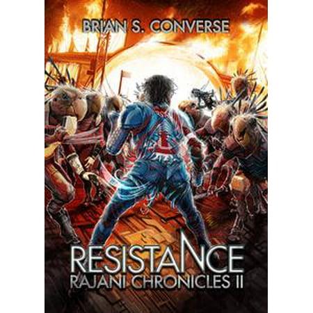 Rajani Chronicles II: Resistance - eBook