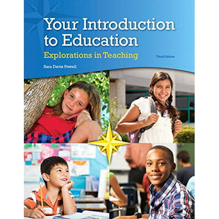 Your Introduction to Education: Explorations in Teaching, Enhanced Pearson eText -- Access Card (3rd Edition) by Sara D. (Anda Curso Intermedio 3rd Edition Access Code)