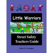The Little Warriors Street Safety Teachers Guide - eBook